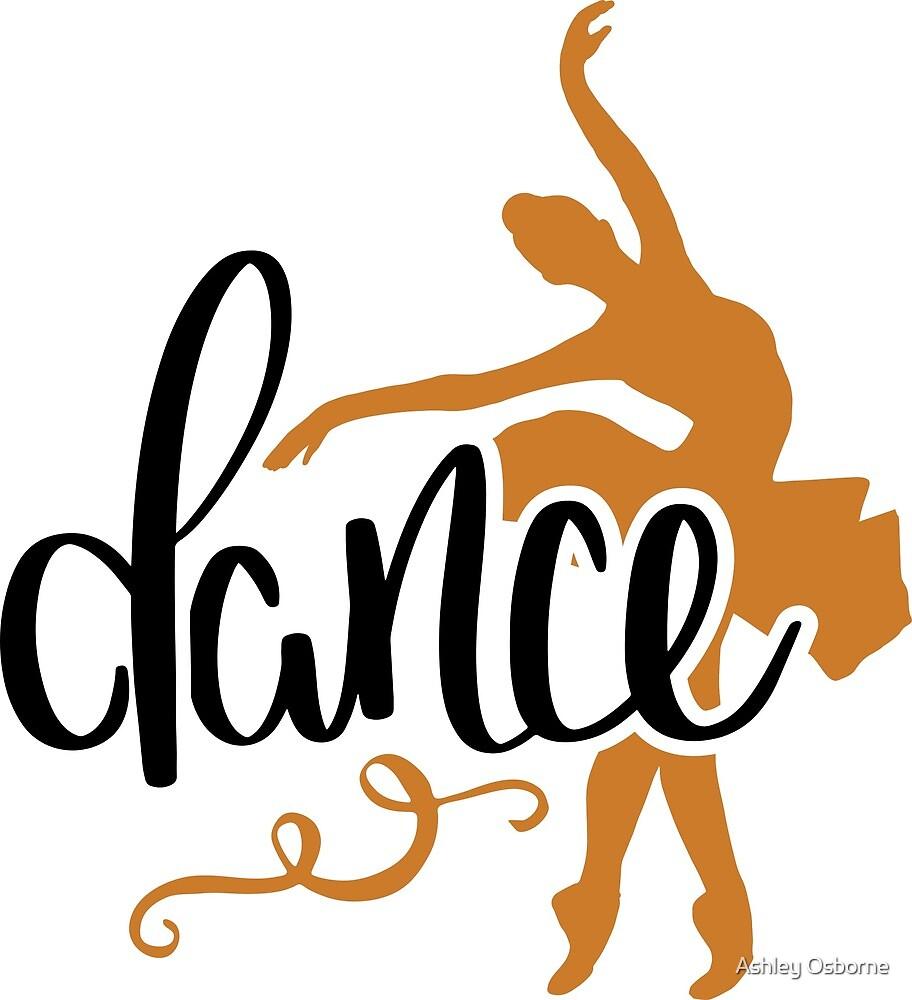 dance by Ashley Osborne
