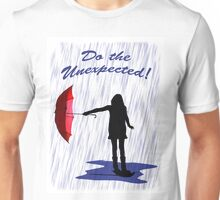 Do the Unexpected Unisex T-Shirt