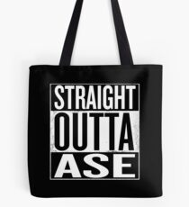 Straight Outta ASE Tote Bag