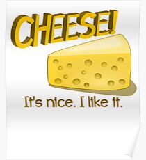 Cheese! Poster