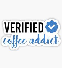 VERIFIED COFFEE ADDICT Sticker