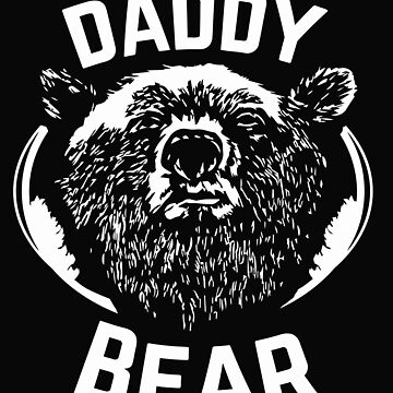 PAPA Bear , father's day new papa Daddy by nhannvangg