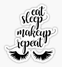 Eat Sleep Makeup wiederholen Sticker
