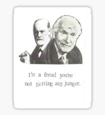 I'm A Freud You're Not Getting Any Junger Sticker