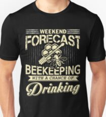 Weekend Forecast Beekeeping T Shirt Unisex T-Shirt