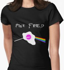 Pink Fried Womens Fitted T-Shirt