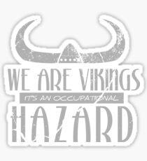 We are Vikings - Stoick Sticker