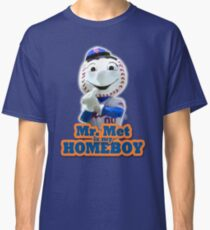 Mr. Met is My Homeboy - Middle Finger Classic T-Shirt