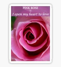 Pink Rose: I Open My Heart Affirmation Sticker