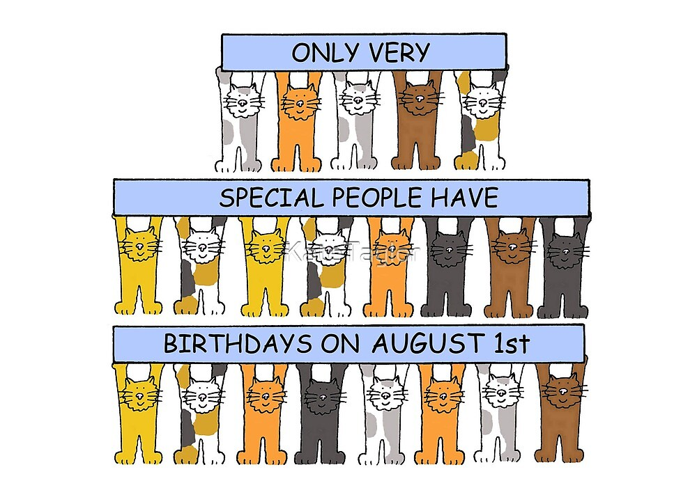 August 1st Birthday Cats by KateTaylor