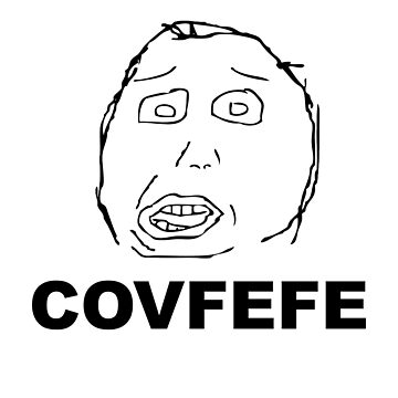 COVFEFE by Sndn