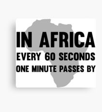 Cool Funny Africa Protest Activism Black And White Humor Text T-shirts Design Canvas Print