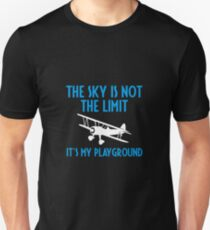 The Sky Is Not The Limit It's My Playground - Funny Airline Pilot Airplane Helicopter Flying Flyer Gift T-Shirt