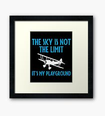 The Sky Is Not The Limit It's My Playground - Funny Airline Pilot Airplane Helicopter Flying Flyer Gift Framed Print