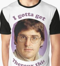 Louis Theroux –I gotta get Theroux this Graphic T-Shirt