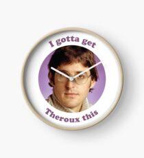 Louis Theroux - Ich muss Theroux das holen Uhr