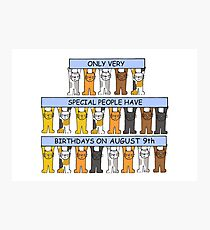 August 9th Birthday Cats. Photographic Print