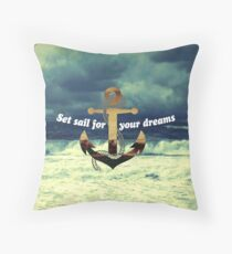 Set Sail for Your Dreams Throw Pillow