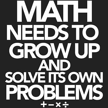 Math Problems by EmpireGraphics