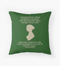 Jane Austen Book quote Pride and Prejudice Throw Pillow