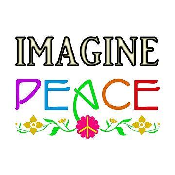 Imagine Peace by izmet