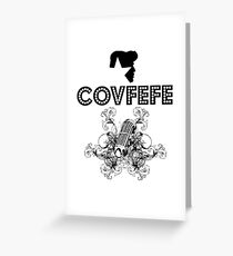 Covfefe Rock Star of 50s 60s 70s Greeting Card