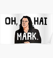 Oh, Hai Mark. Poster