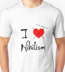I Feel Rather Indifferent Towards Nihilism T-Shirt