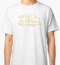 Don't Let the Bastards Grind You Down - Faux Gold Foil Classic T-Shirt