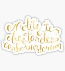 Don't Let the Bastards Grind You Down - Faux Gold Foil Sticker