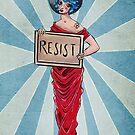 Resist! by Caviglia