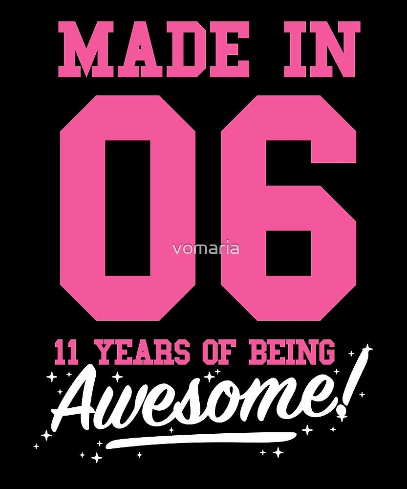 Geburtstag Shirts aus dem Jahr 2006 - 11 Jahre alt Mädchen von vomaria