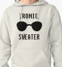 Ironic Sweater Pullover Hoodie