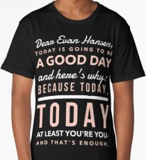 Today is Going to be a Good Day- Dear Evan Hansen Long T-Shirt