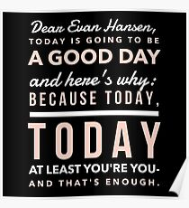 Today is Going to be a Good Day- Dear Evan Hansen Poster