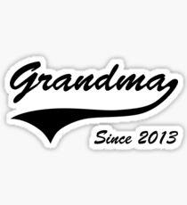 Grandma Since 2013 Sticker