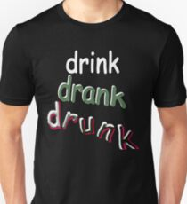 Drink Drank Drunk Funny Drinking Summer Party Gift Tshirt T-Shirt