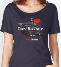 I heart dan #factsMatter Women's Relaxed Fit T-Shirt