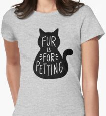 Fur is for Petting Black Cat Women's Fitted T-Shirt