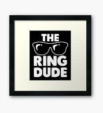 The Ring Dude Shirt  Framed Print