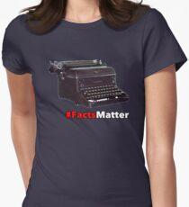 facts Matter Women's Fitted T-Shirt