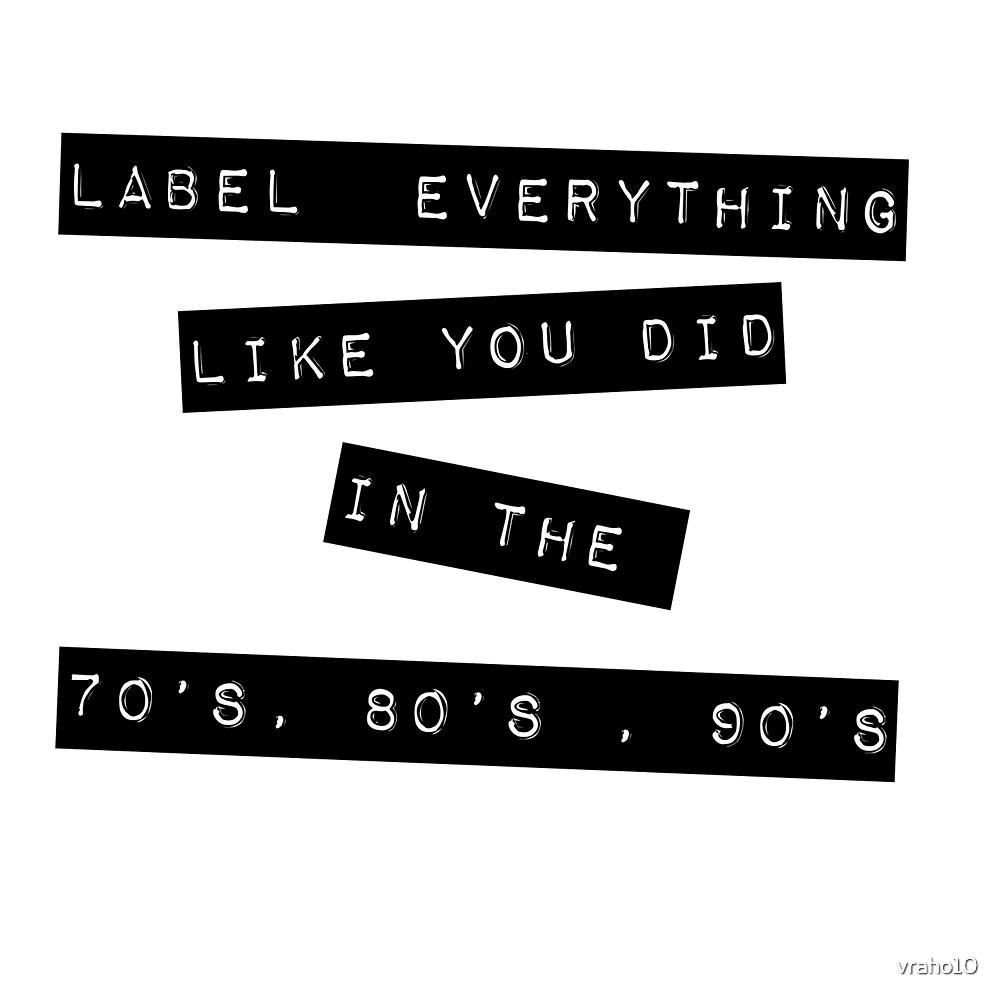 Label Everything by vraho10