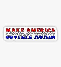 Make America Covfefe Again Sticker