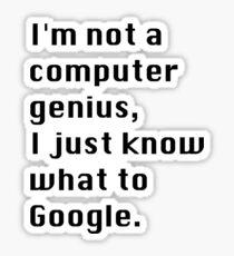 I'm not a Computer Genius. Sticker