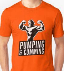 Arnold Schwarzenegger - Pumping & Cumming Unisex T-Shirt