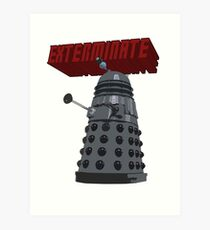 Exterminate with Kindness Art Print