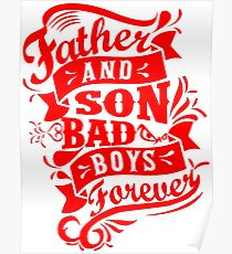 Father and Son Bad Boys Forever Poster