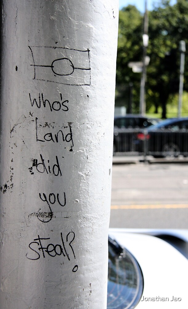 Whose Land did we steal really ???? by W.Jonathan Jao