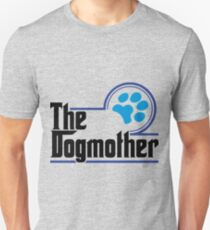 The dogmother Women s T Shirts T-Shirt
