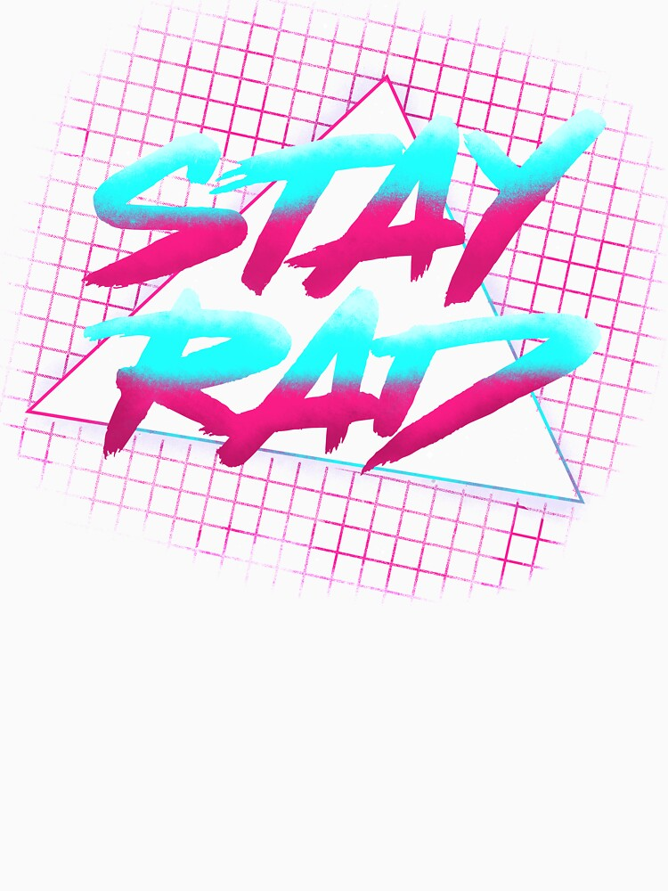 Stay Rad by acakart